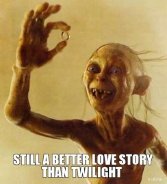still-a-better-love-story-than-twilight-gollum