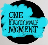 What's next for One Fictitious Moment?