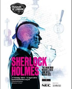 Sherlock Holmes Exhibit poster from the London Museum.